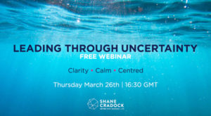 Leading Through Uncertainity webinar
